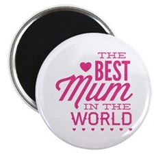 The Best Mum In The World Magnet