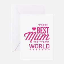 The Best Mum In The World Greeting Card