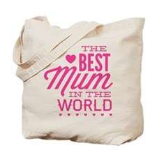 The Best Mum In The World Tote Bag