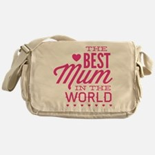 The Best Mum In The World Messenger Bag