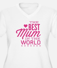 The Best Mum In The World T-Shirt