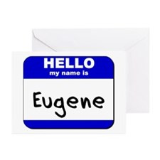 hello my name is eugene  Greeting Cards (Package o