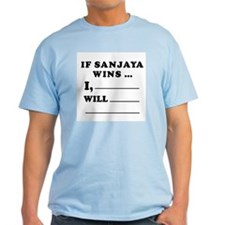 If Sanjaya wins (make a pledge) T-Shirt