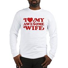 I Love My Awesome Wife Long Sleeve T-Shirt