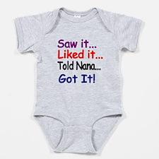 Saw It, Liked It, Told Nana, Got It! Baby Bodysuit