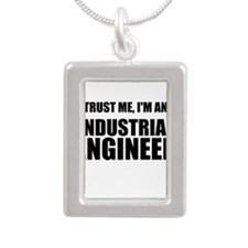 Trust Me, Im An Industrial Engineer Necklaces