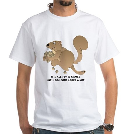 Losing a Nut White T-Shirt