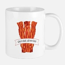 Add More Bacon Mugs
