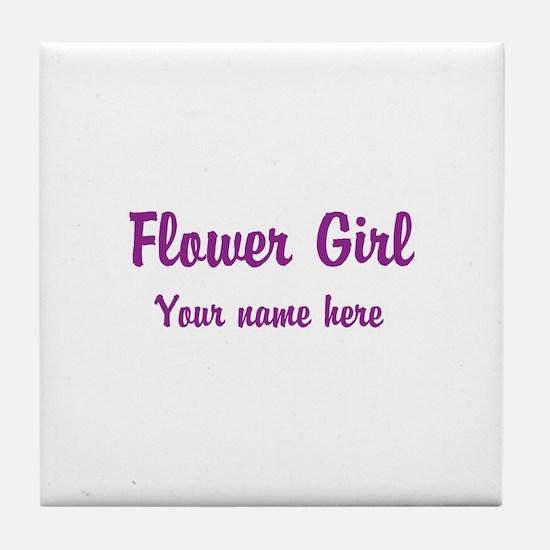 Flower Girl By Name Tile Coaster