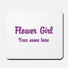Flower Girl By Name Mousepad