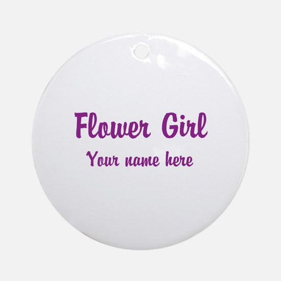Flower Girl By Name Ornament (Round)