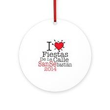 I LOVE FIESTAS DE LA CALLE SAN SEBA Round Ornament