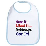 Saw it, liked it, told Grandpa, got it! Bib