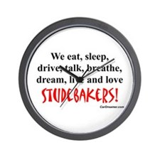 We Eat, Sleep Studebakers- Wall Clock