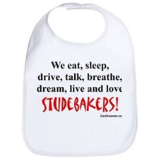 We Eat, Sleep Studebakers- Bib