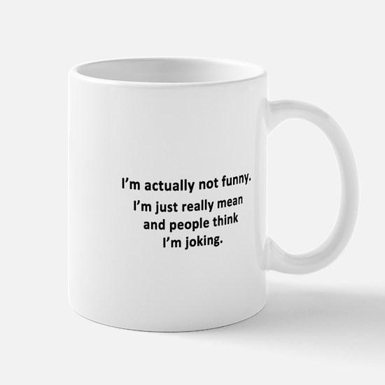 I'm Actually Not Funny Mug