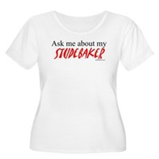 Ask Me About My Studebaker T-Shirt