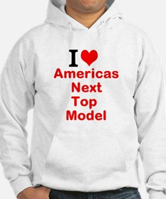 I Love Americas Next Top Model Hoodie