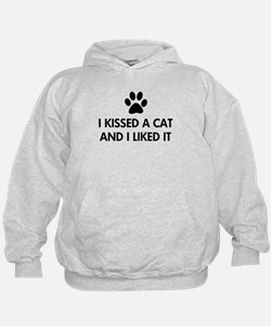 I kissed a cat and I liked it Hoodie