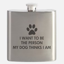 I want to be the person my dog thinks I am Flask