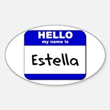 hello my name is estella Oval Decal