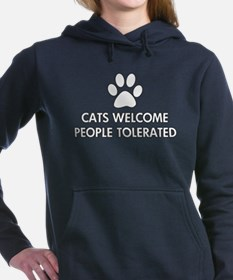 Cats Welcome People Tolerated Hooded Sweatshirt