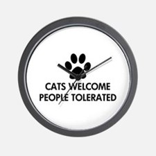 Cats Welcome People Tolerated Wall Clock