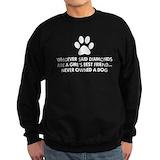 Never owned a dog Sweatshirt (dark)