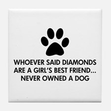 Girl's Best Friend Dog Tile Coaster