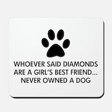 Girl's Best Friend Dog Mousepad