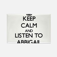 Keep Calm and listen to Abbigail Magnets