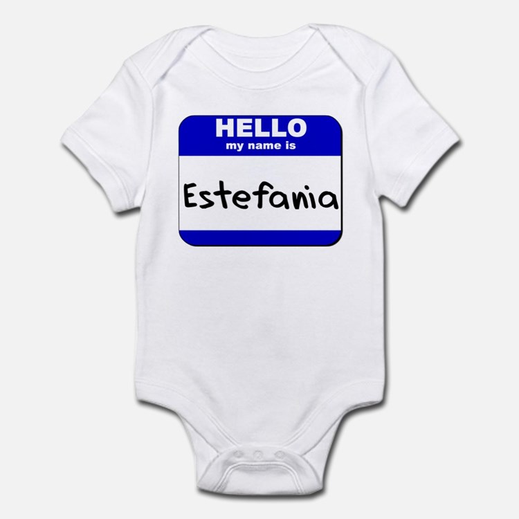 hello my name is estefania  Onesie