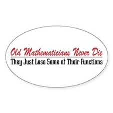 Old Mathematicians Oval Decal