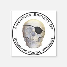 "Renegade Postal Workers Square Sticker 3"" x 3"""