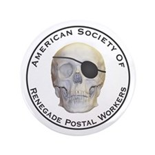 """Renegade Postal Workers 3.5"""" Button"""