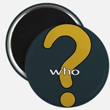 The question is WHO? Magnet