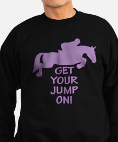 Horse Jumping Get Your Jump On Sweatshirt