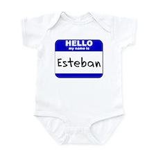 hello my name is esteban  Infant Bodysuit