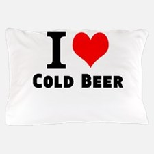 I Love Cold Beer Pillow Case