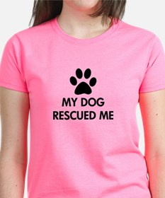 My Dog Rescued Me Tee