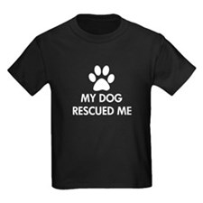 My Dog Rescued Me T
