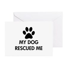 My Dog Rescued Me Greeting Cards (Pk of 20)