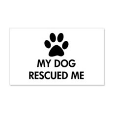 My Dog Rescued Me Wall Decal