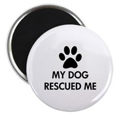 "My Dog Rescued Me 2.25"" Magnet (10 pack)"