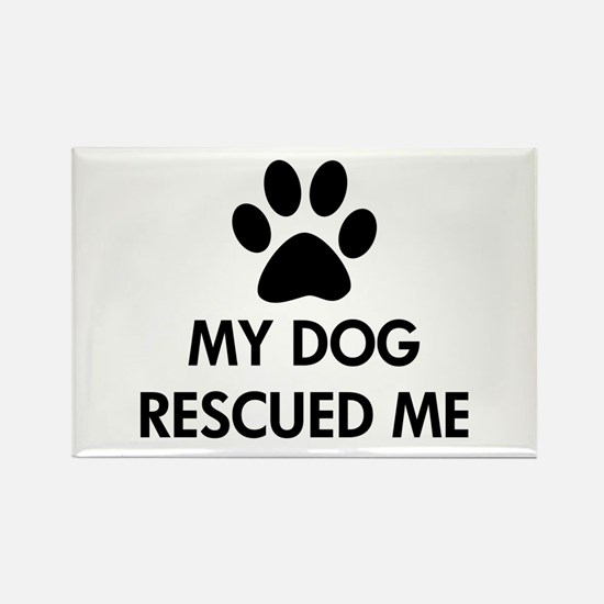 My Dog Rescued Me Rectangle Magnet (10 pack)