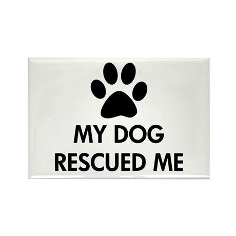 My Dog Rescued Me Rectangle Magnet (100 pack)