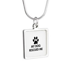 My Dog Rescued Me Silver Square Necklace