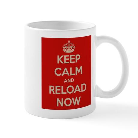 Keep Calm and Reload Now Mug