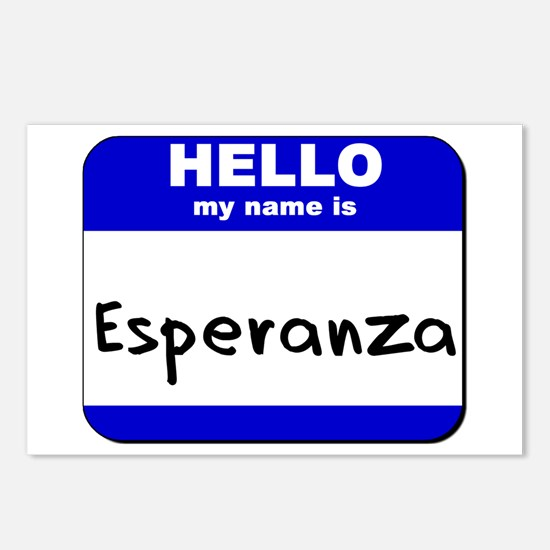hello my name is esperanza  Postcards (Package of