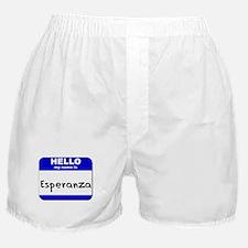 hello my name is esperanza  Boxer Shorts
